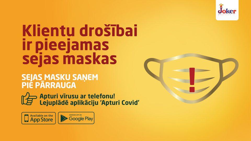 Klientu drošībai ir pieejamas sejas maskas
